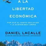 Viaje a la libertad economica