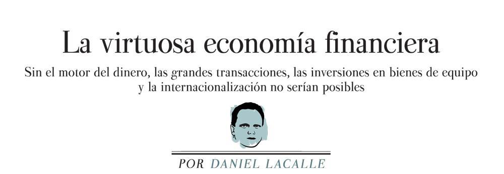 La Virtuosa Economía Financiera