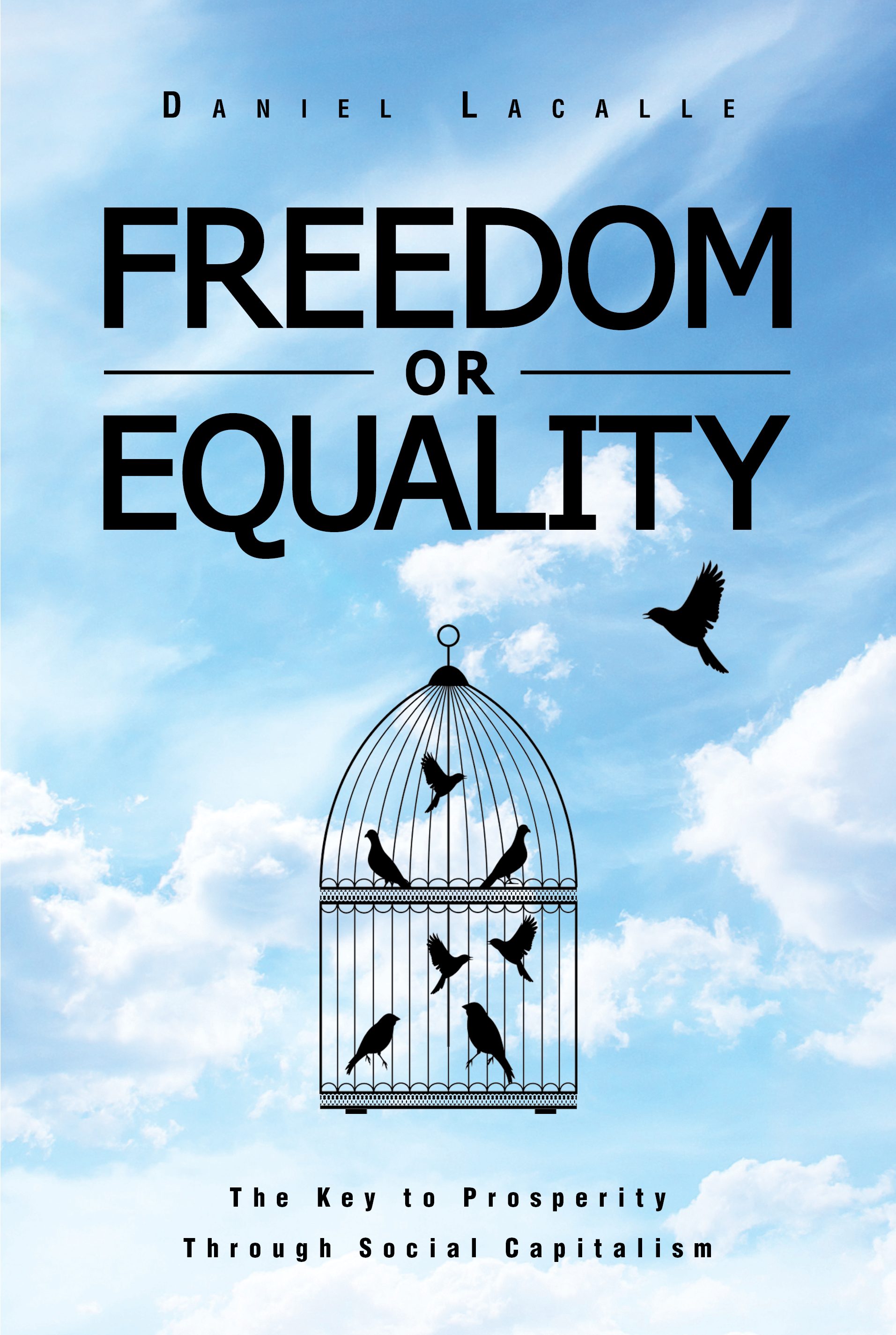 """Freedom Or Equality"" Daniel Lacalle"