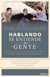 Hablando Se Entiende La Gente (con E. Ontiveros y J. Torres)