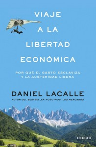 viaje-libertad-economica-daniel-lacalle