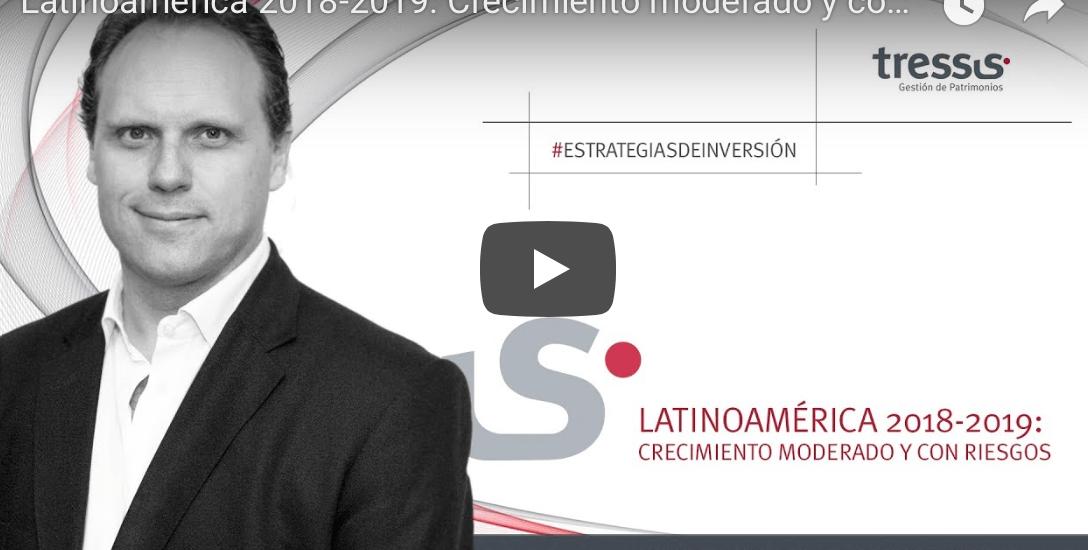 Latinoamérica 2018-2019: Crecimiento moderado y con riesgos